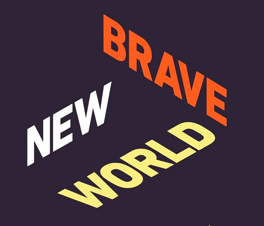 Brave New World - Conference on How Future Technology will Impact Human Life
