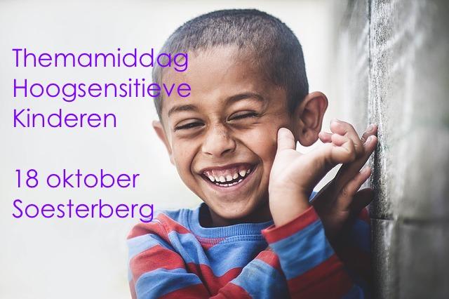 Themamiddag Hoogsensitieve Kinderen