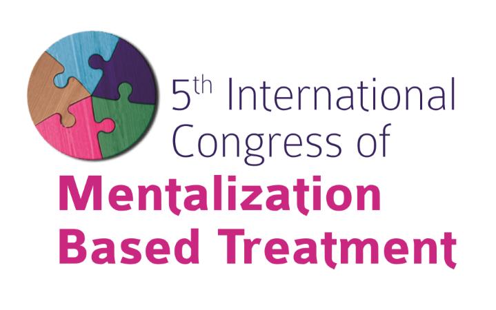 5th International Congress of Mentalization Based Treatment